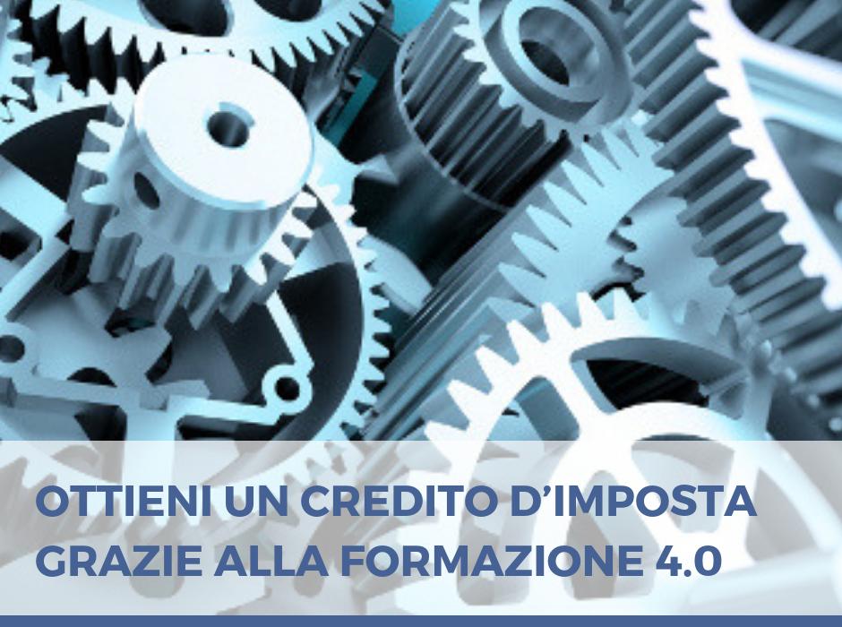 OTTIENI UN CREDITO D'IMPOSTA GRAZIE ALLA FORMAZIONE 4.0