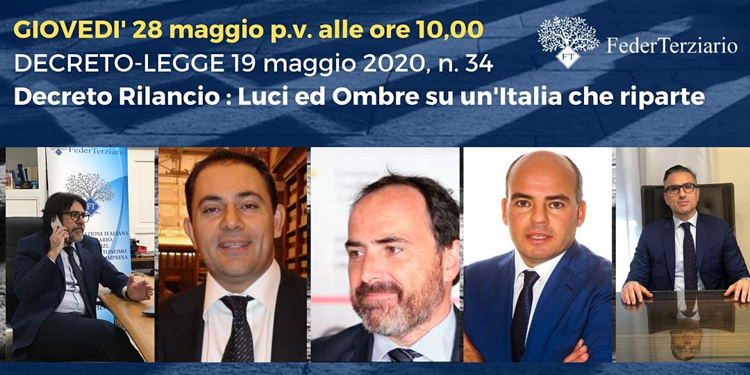 Decreto Rilancio : Luci ed Ombre su un Italia che riparte